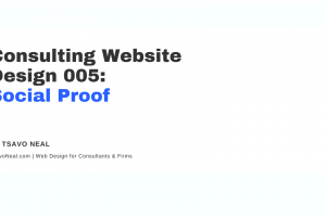 Consulting Website Design 005: Social Proof [VIDEO]