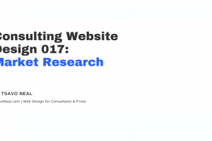 Consulting Website Design 017: Market Research [VIDEO]